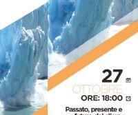 Locandina: Passato, presente e futuro del clima. Un racconto dai ghiacci dell'Antartide