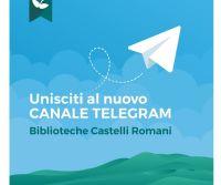 Locandina: Biblioteche Castelli Romani: la nuova piazza virtuale è Telegram!