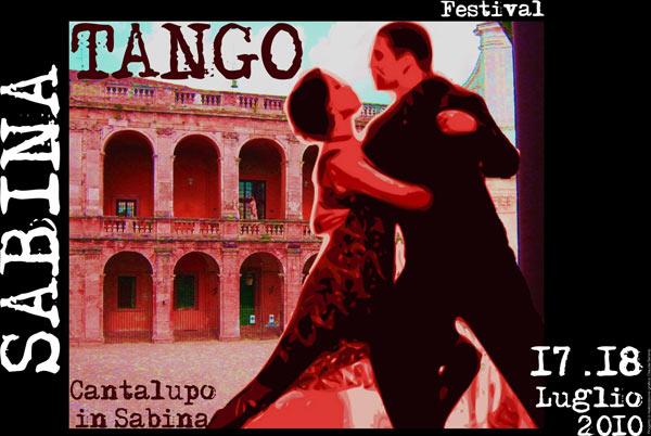 SABINA TANGO FESTIVAL – il primo festival di Tango in Sabina Cantalupo in Sabina 17 - 18 luglio 2010