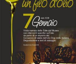 Locandina: UN FILO D'OLIO Visita e degustazione al Museo dell'Olio della Sabina