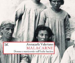 Locandina: Malacarne. Donne e manicomio nell'Italia fascista