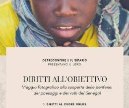Locandina: Diritti all'obiettivo. Viaggio fotografico alla scoperta delle periferie, dei paesaggi e dei volti del Senegal