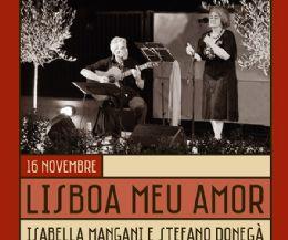 Locandina: Lisboa meu Amor. Isabella Mangani e Stefano Donegà