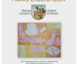 Locandina: Premio della Città d'Arte Canale Monterano di Roma all'artista Hans Eigenheer