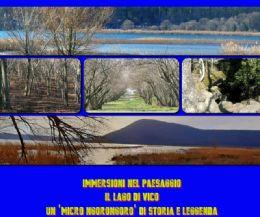"""Locandina: Il Lago di Vico: un """"Micro Ngorongoro"""" di storia e leggenda"""
