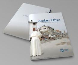 Locandina: Andare Oltre. L'azione della Chiesa nei luoghi del terremoto