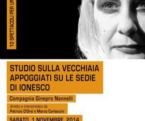Locandina: STUDIO DELLA VECCHIAIA APPOGGIATI SU LE SEDIE DI IONESCO Toffia (Ri) 1 novembre 2014
