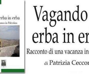 """Locandina: Presentazione del libro """"Vagando di Erba in Erba"""" di Patrizia Cecconi"""