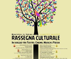 Locandina: RASSEGNA CULTURALE XVI edizione | MONTOPOLI SABINA