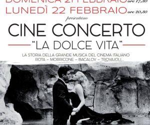 "Locandina: Cine Concerto ""La Dolce Vita"""