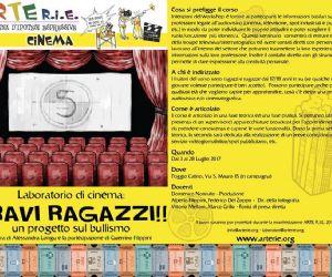 """Locandina: Laboratorio di cinema ed audiovisivo """"Bravi ragazzi! Un progetto sul bullismo"""""""
