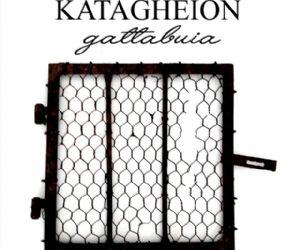 Locandina: KATAGHÈION/gattabuia. Dalle prigioni del pensiero all'arte ritrovata
